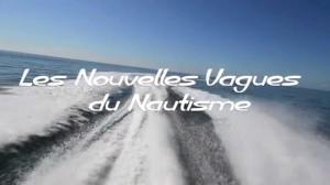 Les nouvelles vagues du nautisme