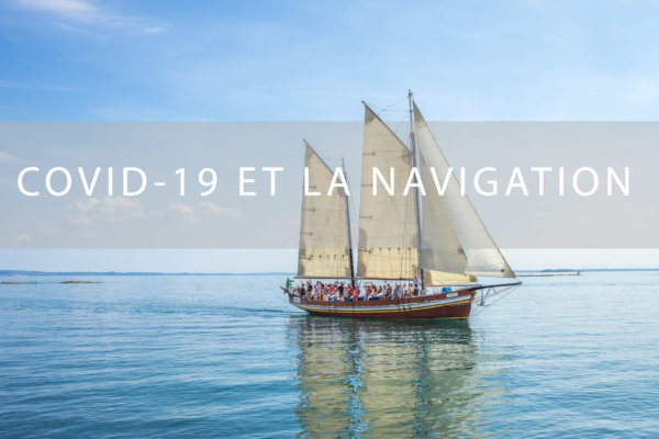 Covid-19 et la navigation
